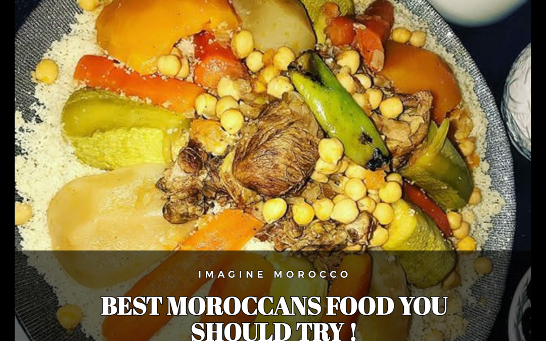 Best Moroccans food you should try. 2020-2021