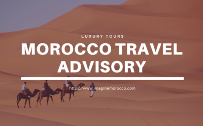 Travel advisory for Morocco 2020-2021, what we offer for you?